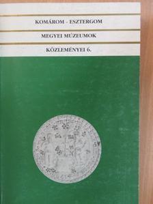 Bíró Mária - Komárom-Esztergom megyei múzeumok közleményei 6. [antikvár]