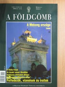 Bozsér Orsolya - A Földgömb 2005. március-április [antikvár]