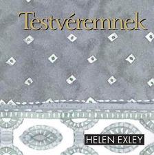 Helen Exley - Testvéremnek [antikvár]