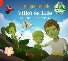 Berg Judit - Lengemesék - Nehéz feladatok