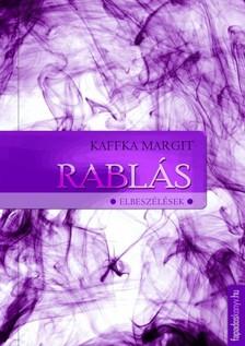 Kaffka Margit - Rablás [eKönyv: epub, mobi]