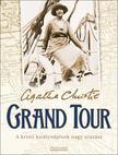 Agatha Christie - Grand Tour [nyári akció]