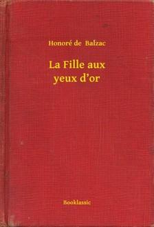 Honoré de Balzac - La Fille aux yeux d'or [eKönyv: epub, mobi]