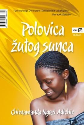 Radha Rojc-Belèec Chimamanda Ngozi Adichie, - Polovica ¾utog sunca [eKönyv: epub, mobi]