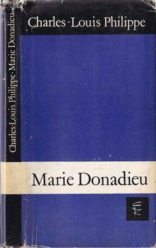 Philippe, Charles-Louis - Marie Donadieu [antikvár]