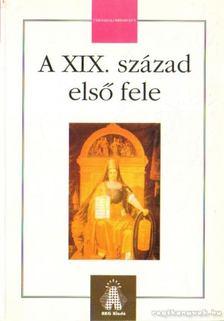 Stefány Judit - A XIX. század első fele [antikvár]