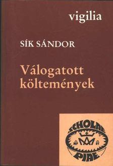 Sík Sándor - Válogatott költemények [antikvár]