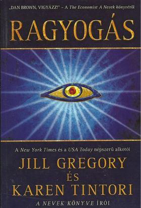 Jill Gregory - Karen Tintori - Ragyogás [antikvár]