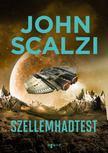 John Scalzi - Szellemhadtest [antikvár]