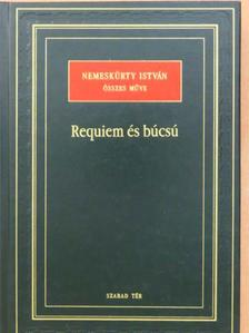 Nemeskürty István - Requiem és búcsú [antikvár]