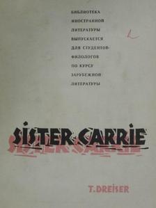 Theodore Dreiser - Sister Carrie [antikvár]