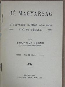 Simonyi Zsigmond - Jó magyarság [antikvár]