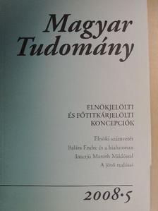 Csanády Márton Tamás - Magyar Tudomány 2008/5. - CD-vel [antikvár]