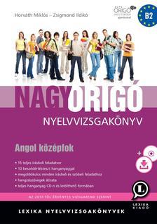LX-0058-3 - Nagy Origó nyelvvizsgakönyv - Angol középfok - Harmadik kiadás