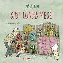Vibók Ildi - Sibi újabb meséi
