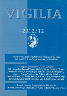 Lukács László - Vigilia 2012/12 [antikvár]