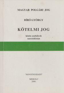 Bíró György - Kötelmi jog [antikvár]