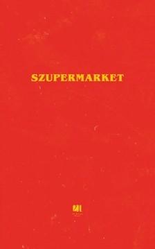 Bobby Hall - Szupermarket [eKönyv: epub, mobi]