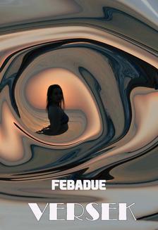 Febadue - Versek