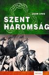 Leon Uris - SZENTHÁROMSÁG - KÖTÖTT ***
