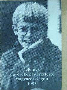 Busa János - Jelentés a gyerekek helyzetéről Magyarországon 1993 [antikvár]