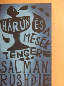 Salman Rushdie - Hárún és a Mesék Tengere [antikvár]