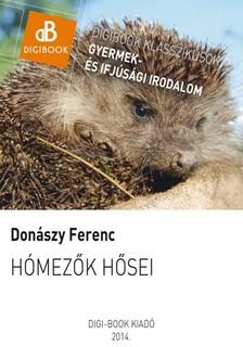 Donászy Ferenc - Hómezők hősei [eKönyv: epub, mobi]