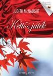 Judith McNaught - Kettős játék [eKönyv: epub, mobi]