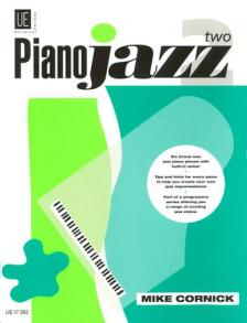 CORNICK, MIKE - PIANO JAZZ 2 SIX BRAND NEW JAZZ PIANO PIECES WITH BUILT-IN SOLOS
