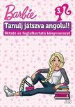 Barbie - Tanulj játszva angolul! 3.