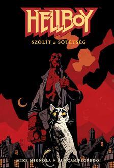Mike Mignola, Duncan Fegredo - Hellboy 5: Szólít a sötétség