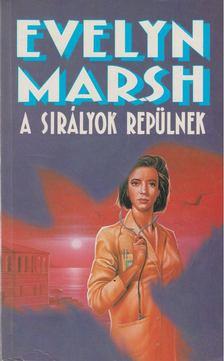 Evelyn Marsh - A sirályok repülnek [antikvár]