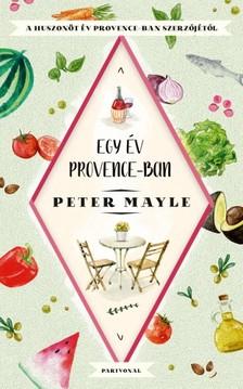 Peter Mayle - Egy év Provance-ban [eKönyv: epub, mobi]