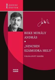 """Beke Mihály András - """"Nincsen számodra hely"""""""