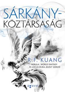 R.F. Kuang - Sárkányköztársaság