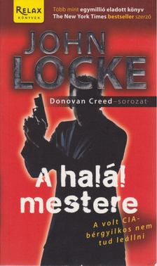 JOHN LOCKE - A halál mestere [antikvár]