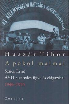 Huszár Tibor - A pokol malmai [antikvár]