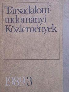 Ágh Attila - Társadalomtudományi Közlemények 1989/3. [antikvár]
