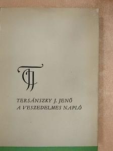 Tersánszky Józsi Jenő - A veszedelmes napló [antikvár]