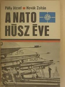 Novák Zoltán - A NATO húsz éve [antikvár]