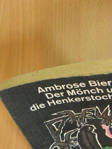 Ambrose Bierce - Der Mönch und die Henkerstochter [antikvár]