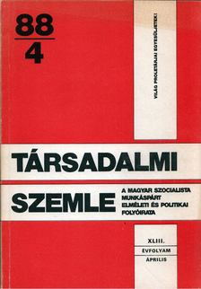 Benke Valéria - Társadalmi Szemle 1988/4 április [antikvár]