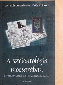 Dr. Erőss László - A szcientológia mocsarában [antikvár]