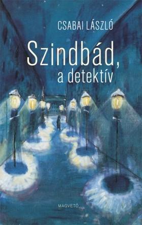 Csabai László - Szindbád, a detektív [eKönyv: epub, mobi]