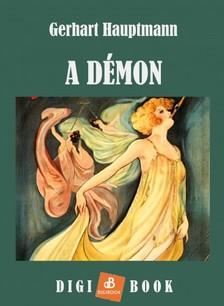 GERHART HAUPTMANN - A démon [eKönyv: epub, mobi]