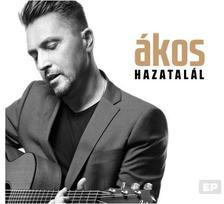 Ákos - Ákos - HAZATALÁL (EP)