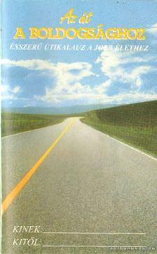 L. RON HUBBARD - Az út a boldogsághoz [antikvár]