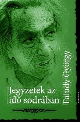 György Faludi - Jegyzetek az idő sodrában [eKönyv: epub, mobi]