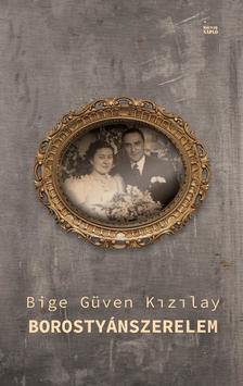 Bige Güven Kizilay - Borostyánszerelem