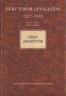 Botka Ferenc - Déry Tibor levelezése 1927-1935 [antikvár]